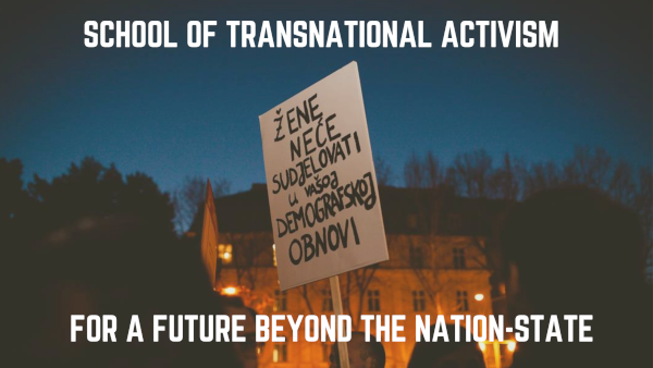 Call for applications to the School of Transnational Activism is open!
