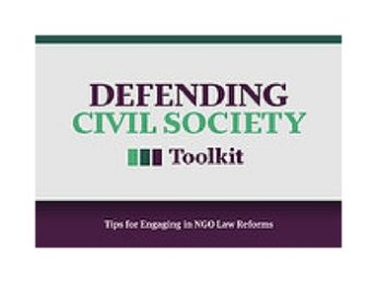 Defending Civil Society Toolkit: Tips for Engaging in NGO Law Reforms